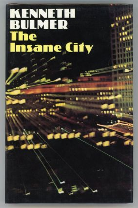 THE INSANE CITY. Kenneth Bulmer