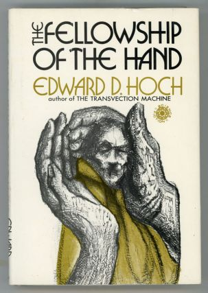 THE FELLOWSHIP OF THE HAND. Edward D. Hoch