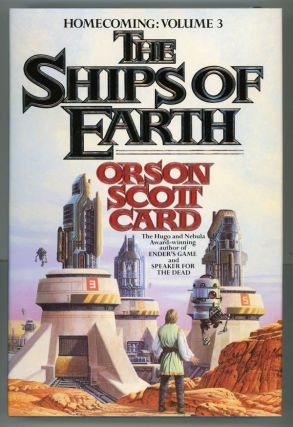 THE SHIPS OF EARTH. Orson Scott Card