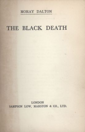THE BLACK DEATH. Moray Dalton
