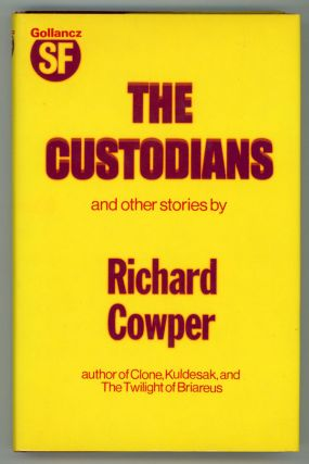 THE CUSTODIANS AND OTHER STORIES. Richard Cowper, John Middleton Murry