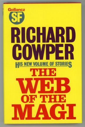 THE WEB OF THE MAGI AND OTHER STORIES. Richard Cowper, John Middleton Murry