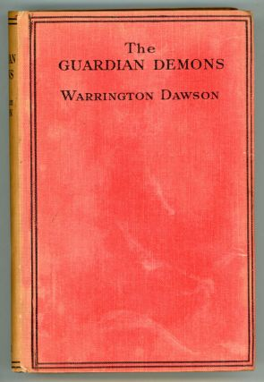 THE GUARDIAN DEMONS. Warrington Dawson, Francis.