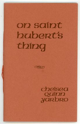 ON SAINT HUBERT'S THING. Chelsea Quinn Yarbro
