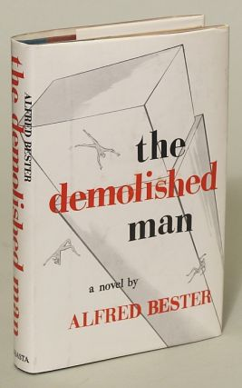 THE DEMOLISHED MAN. Alfred Bester