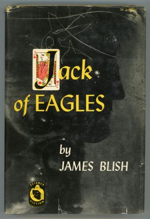 JACK OF EAGLES. James Blish