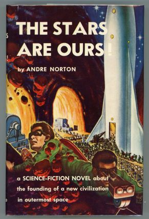 THE STARS ARE OURS! Andre Norton.
