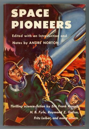 SPACE PIONEERS. Andre Norton.