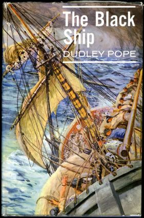 THE BLACK SHIP. Dudley Pope