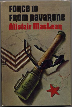 FORCE 10 FROM NAVARONE. Alistair MacLean