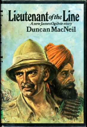 "LIEUTENANT OF THE LINE. Philip McCutchan, ""Duncan MacNeil"""