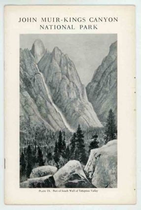 Proposed John Muir -- Kings Canyon National Park. AMERICAN PLANNING AND CIVIC ASSOCIATION