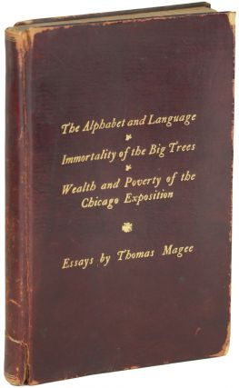 THE ALPHABET AND LANGUAGE. IMMORTALITY OF THE BIG TREES. WEALTH AND POVERTY OF THE CHICAGO...