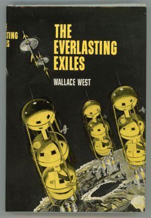 THE EVERLASTING EXILES. Wallace West