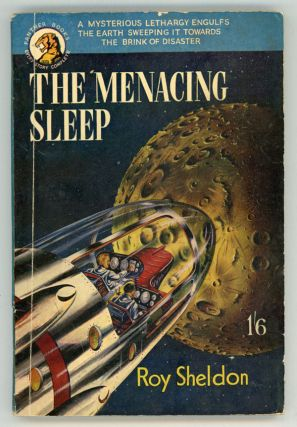 THE MENACING SLEEP [by] Roy Sheldon [pseudonym]. used house pseudonym, Herbert James Campbell