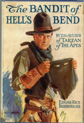 THE BANDIT OF HELL'S BEND ...
