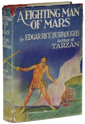 A FIGHTING MAN OF MARS. Edgar Rice Burroughs