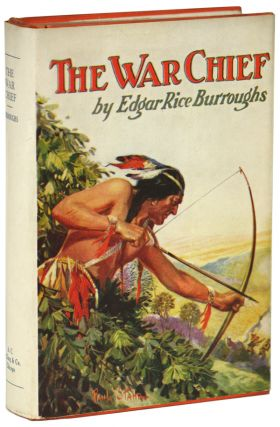 THE WAR CHIEF. Edgar Rice Burroughs