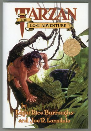 TARZAN: THE LOST ADVENTURE. Edgar Rice Burroughs, Joe R. Lansdale