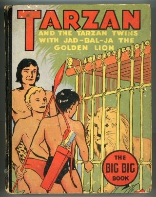 TARZAN AND THE TARZAN TWINS WITH JAD-BAL-JA, THE GOLDEN LION. Edgar Rice Burroughs