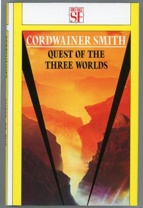 QUEST OF THE THREE WORLDS. Cordwainer Smith, Paul M. A. Linebarger