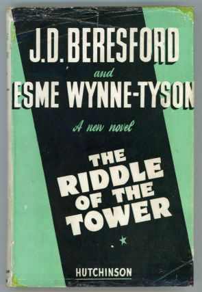 THE RIDDLE OF THE TOWER. Beresford, Esme Wynne-Tyson