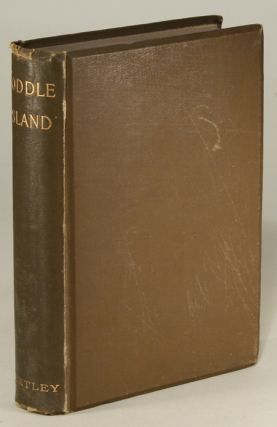 "TODDLE ISLAND: BEING THE DIARY OF LORD BOTTSFORD [pseudonym]. James Dennis Hird, ""Lord Bottsford."""