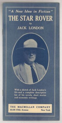 """A NEW IDEA IN FICTION"" THE STAR ROVER by Jack London. WITH A SKETCH OF JACK LONDON'S LIFE AND A..."