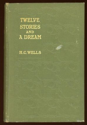 TWELVE STORIES AND A DREAM. Wells