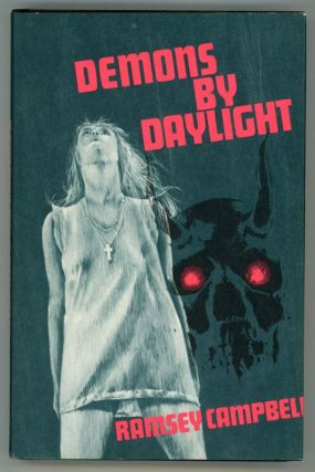 DEMONS BY DAYLIGHT. Ramsey Campbell