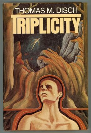 TRIPLICITY: ECHO ROUND HIS BONES, THE GENOCIDES, THE PUPPIES OF TERRA. Thomas M. Disch