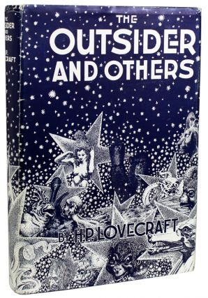 THE OUTSIDER AND OTHERS ... Collected by August Derleth and Donald Wandrei. Lovecraft
