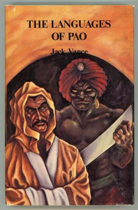 "THE LANGUAGES OF PAO. John Holbrook Vance, ""Jack Vance."""