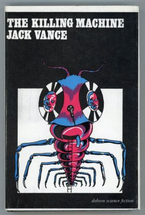 "THE KILLING MACHINE. John Holbrook Vance, ""Jack Vance."""