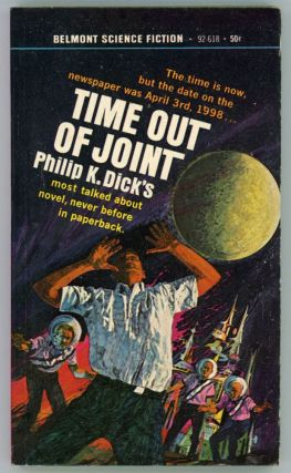 TIME OUT OF JOINT. Philip K. Dick