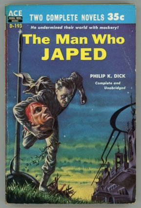 THE MAN WHO JAPED. Philip K. Dick