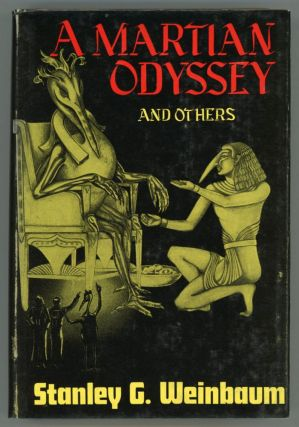 A MARTIAN ODYSSEY AND OTHERS. Stanley G. Weinbaum