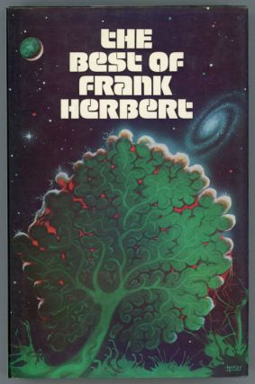 THE BEST OF FRANK HERBERT. Edited by Angus Wells. Frank Herbert