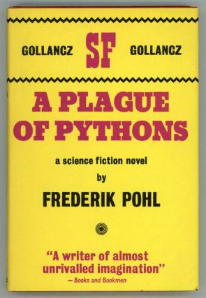 A PLAGUE OF PYTHONS. Frederik Pohl