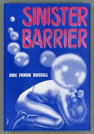 SINISTER BARRIER. Eric Frank Russell