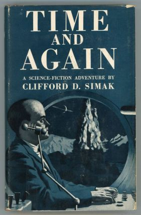 TIME AND AGAIN. Clifford Simak