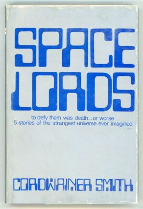 SPACE LORDS. Cordwainer Smith, Paul M. A. Linebarger
