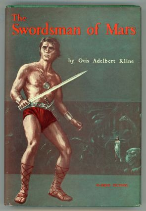THE SWORDSMAN OF MARS. Otis Adelbert Kline