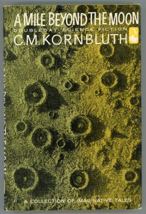 A MILE BEYOND THE MOON. Kornbluth, M