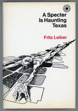 A SPECTER IS HAUNTING TEXAS. Fritz Leiber