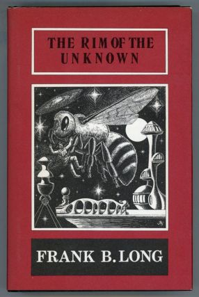 THE RIM OF THE UNKNOWN. Frank Belknap Long