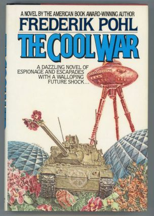 THE COOL WAR. Frederik Pohl