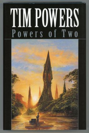 POWERS OF TWO. Tim Powers