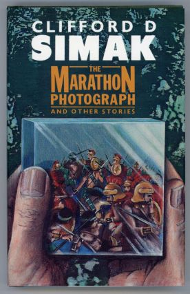 THE MARATHON PHOTOGRAPH AND OTHER STORIES. Edited by Francis Lyall. Clifford Simak
