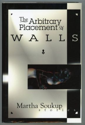 THE ARBITRARY PLACEMENT OF WALLS. Martha Soukup